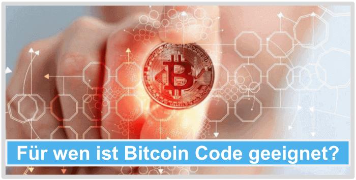 Fuer wen ist Bitcoin Code geeignet
