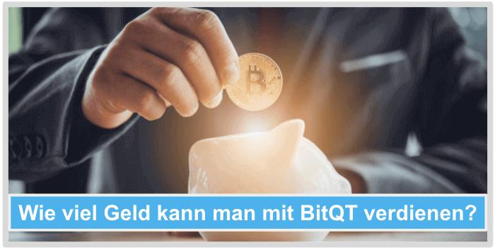 Wie viel Geld mit BitQT verdienen