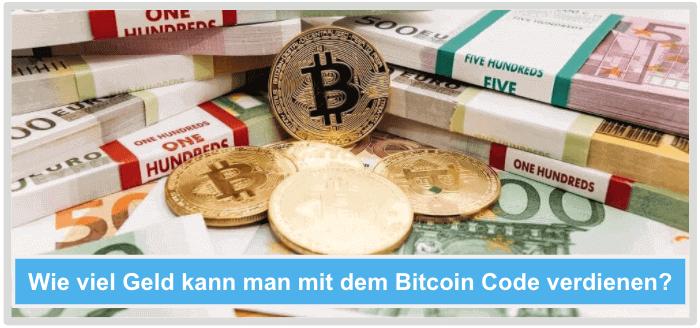 Wie viel Geld mit Bitcoin Code verdienen